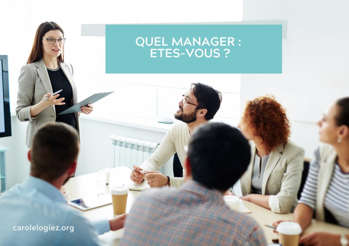 Quel Manager êtes-vous ? manager, ça s'apprend